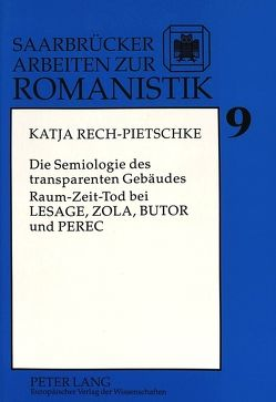 Die Semiologie des transparenten Gebäudes von Rech,  Katja