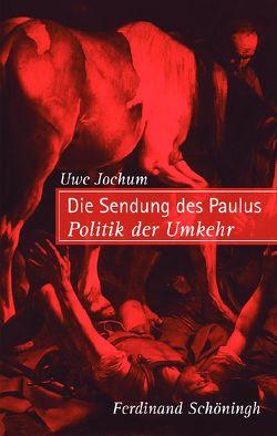 Die Sendung des Paulus von Jochum,  Uwe
