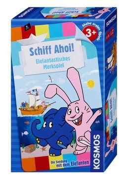 Die Sendung mit dem Elefanten – Schiff Ahoi!