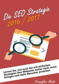 Die SEO Strategien 2016/2017 von Promoflow Media