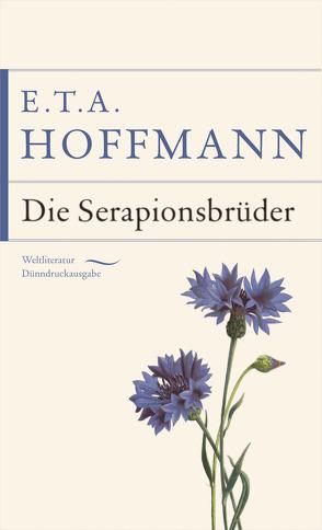 Die Serapionsbrüder von Hoffmann,  E T A