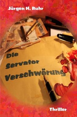 Die Servator Verschwörung von Ruhr,  Jürgen H.