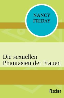 Die sexuellen Phantasien der Frauen von Friday,  Nancy, Rühl,  Antonia