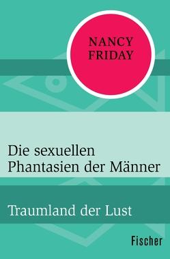 Die sexuellen Phantasien der Männer von Friday,  Nancy, Groot,  Jan van