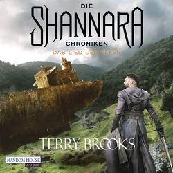 Die Shannara-Chroniken 3 – Das Lied der Elfen von Barenberg,  Richard, Brecht,  Sylvia, Brooks,  Terry
