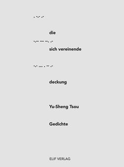 Die sich vereinende Deckung von Tsou,  Yu-Sheng
