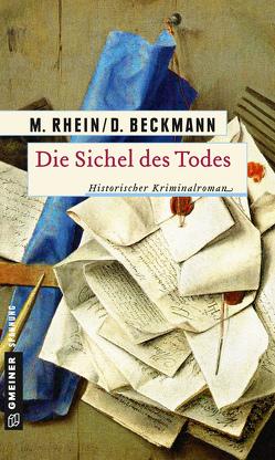 Die Sichel des Todes von Beckmann,  Dieter, Rhein,  Maria