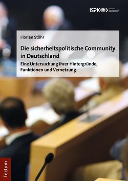 Die sicherheitspolitische Community in Deutschland von Stöhr,  Florian