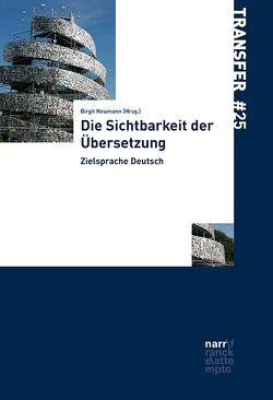 Die Sichtbarkeit der Übersetzung von Neumann,  Birgit