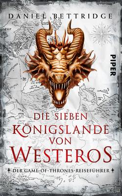 Die Sieben Königslande von Westeros von Bettridge,  Daniel, Gerwig,  Karen