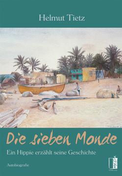 Die sieben Monde von Tietz,  Helmut