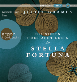 Die sieben oder acht Leben der Stella Fortuna von Blum,  Gabriele, Grames,  Juliet, Löcher-Lawrence,  Werner