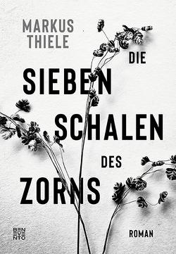Die sieben Schalen des Zorns von Thiele,  Markus