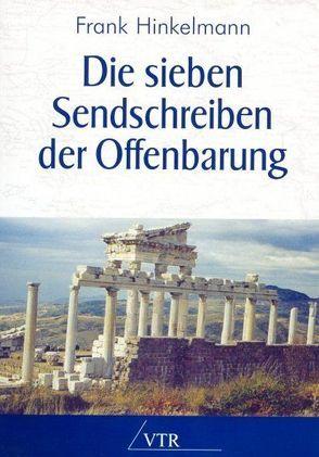 Die sieben Sendschreiben der Offenbarung von Hinkelmann,  Frank
