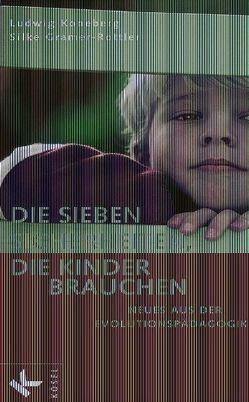 Die sieben Sicherheiten, die Kinder brauchen von Gramer-Rottler,  Silke, Koneberg,  Ludwig