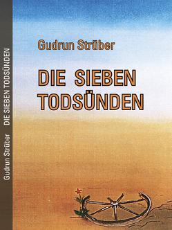Die sieben Todsünden von Stegmaier,  Marianne, Strüber,  Gudrun