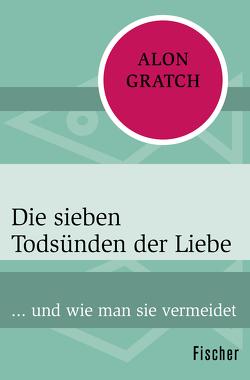Die sieben Todsünden der Liebe von Gratch,  Alon, Strüh,  Christine