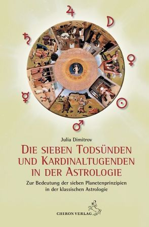 Die sieben Todsünden und Kardinaltugenden in der Astrologie von Dimitrov,  Julia