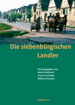 Die siebenbürgischen Landler von Grieshofer,  Franz, Schabus,  Wilfried