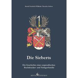 Die Sieberts von Friedrich Wilhelm Theodor Siebert,  Bernd