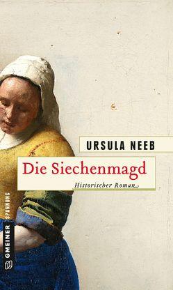 Die Siechenmagd von Neeb,  Ursula