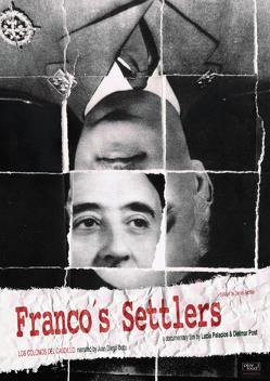 Die Siedler Francos von Palacios,  Lucia, Post,  Dietmar