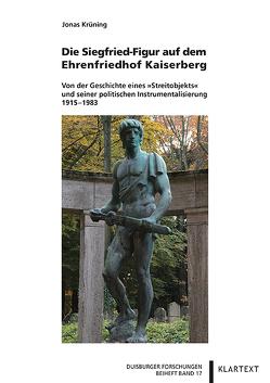 Die Siegfried-Figur auf dem Ehrenfriedhof Kaiserberg von Krüning,  Jonas