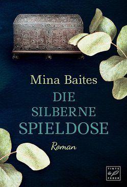 Die silberne Spieldose von Baites,  Mina