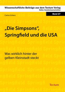 Die Simpsons, Springfield und die USA von Schierz,  Carina