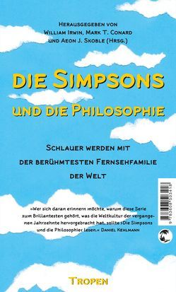 Die Simpsons und die Philosophie von Conard,  Mark T, Irwin,  William, Palézieux,  Nikolaus, Skoble,  Aeon J
