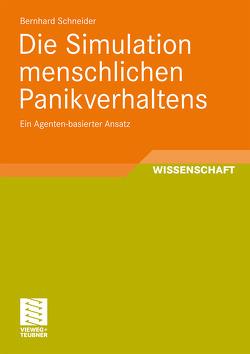 Die Simulation menschlichen Panikverhaltens von Schneider,  Bernhard