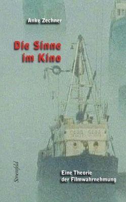 Die Sinne im Kino von Zechner,  Anke