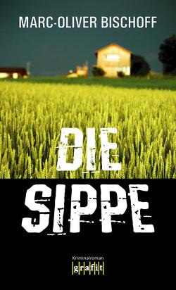Die Sippe von Bischoff,  Marc-Oliver
