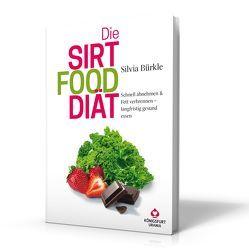 Die Sirtfood-Diät von Bürkle,  Silvia