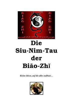 Die Siu-Nim-Tau der Biao-Zhi von Engler,  Sven