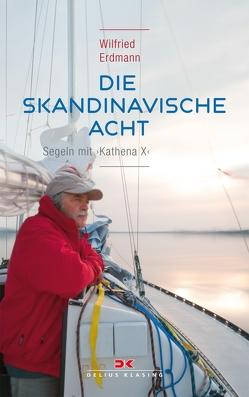 Die skandinavische Acht von Erdmann,  Wilfried