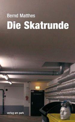Die Skatrunde von Matthes,  Bernd