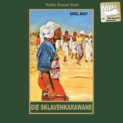 Die Sklavenkarawane von Grauel,  Heiko, May,  Karl