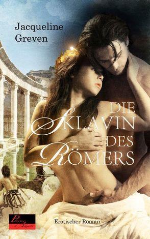 Die Sklavin des Römers von Greven,  Jacqueline