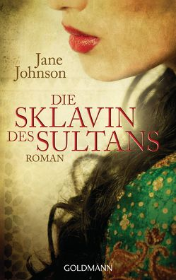 Die Sklavin des Sultans von Johnson,  Jane, pociao