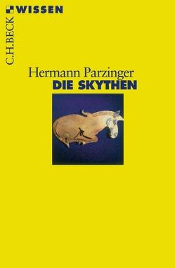 Die Skythen von Parzinger,  Hermann