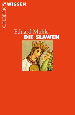 Die Slawen von Mühle,  Eduard