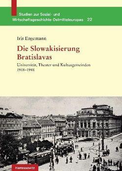 Die Slowakisierung Bratislavas von Engemann,  Iris