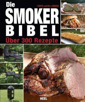 Die Smoker-Bibel von Jamison,  Bill, Jamison,  Cheryl