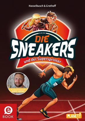 Die Sneakers 2: und der Supersprinter von Grothoff,  Stefan, Hasselbusch,  Birgit, Zapf