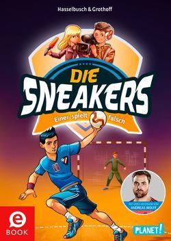 Die Sneakers 4: Einer spielt falsch von Grothoff,  Stefan, Hasselbusch,  Birgit, Zapf