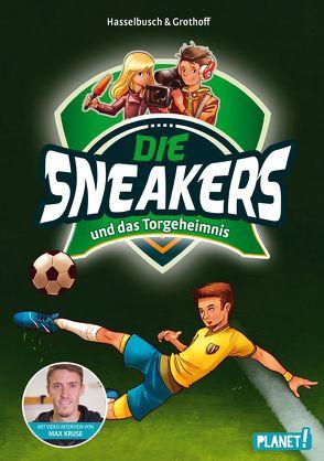 Die Sneakers 1: und das Torgeheimnis von Grothoff,  Stefan, Hasselbusch,  Birgit, Zapf