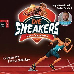 Die Sneakers und der Supersprinter von Grothoff,  Stefan, Hasselbusch,  Birgit, Mölleken,  Patrick