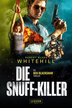 DIE SNUFF-KILLER von Lohse,  Tina, Whitehill,  Robert Blake