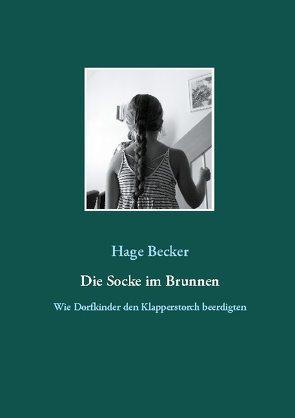 Die Socke im Brunnen von Becker,  Hage